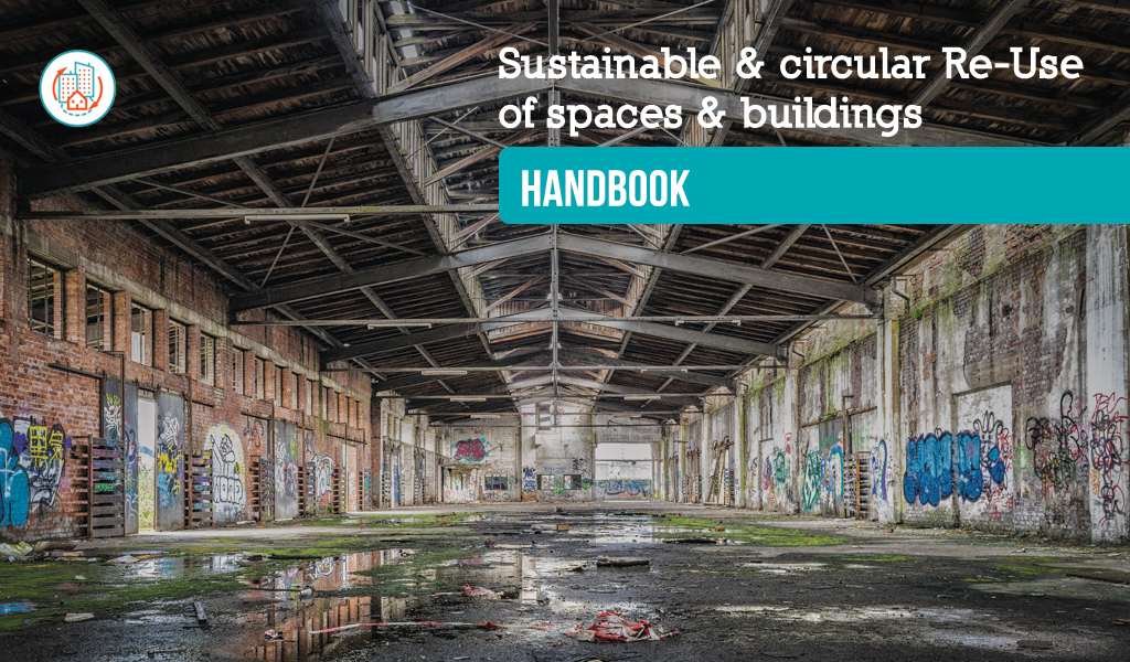 rigenerazione degli spazi e degli edifici urbani handbook on sustainable and circular re use of sace and buildings circular economy EU